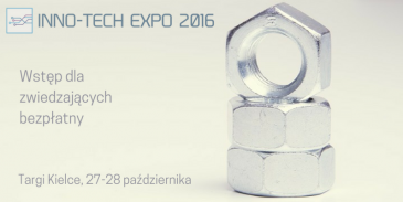 Ruszyła rejestracja na INNO-TECH EXPO 2016